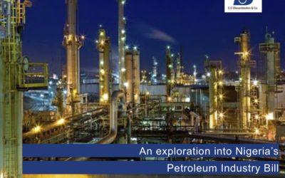 An exploration into Nigeria's Petroleum Industry Bill