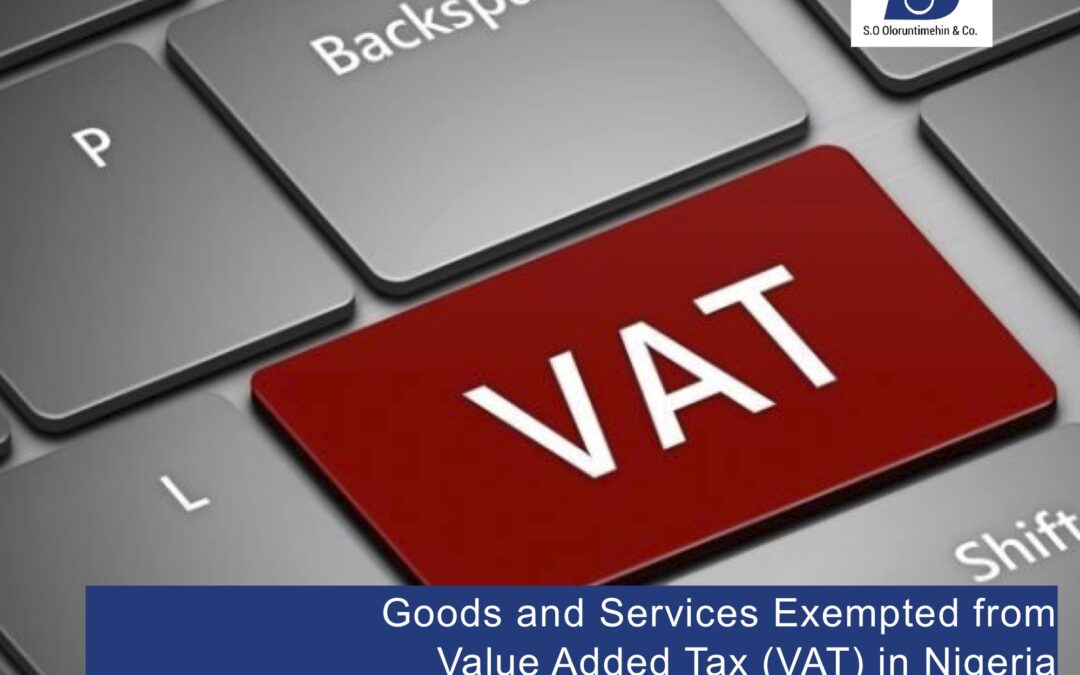 Goods and Services Exempted from Value Added Tax (VAT) in Nigeria