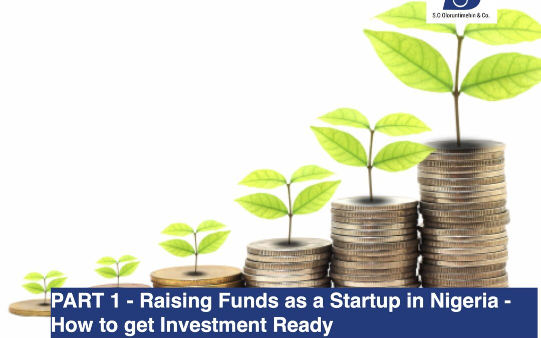 PART 1 – Raising Funds as a Startup in Nigeria – How to get Investment Ready