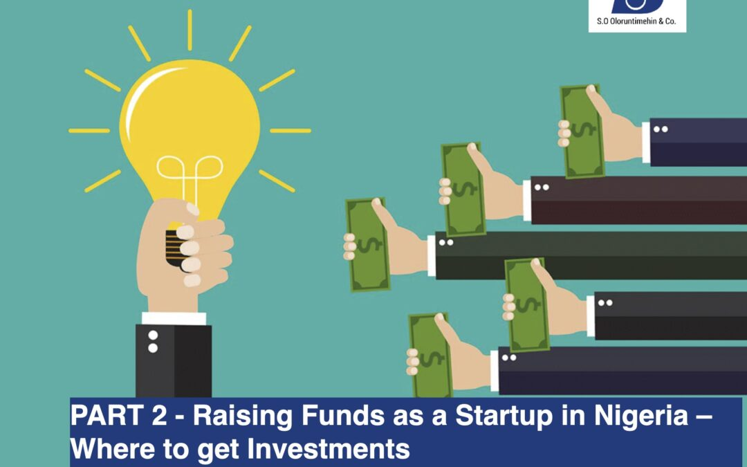 Part 2 – Raising Funds as a Startup in Nigeria – Where to Get Investment