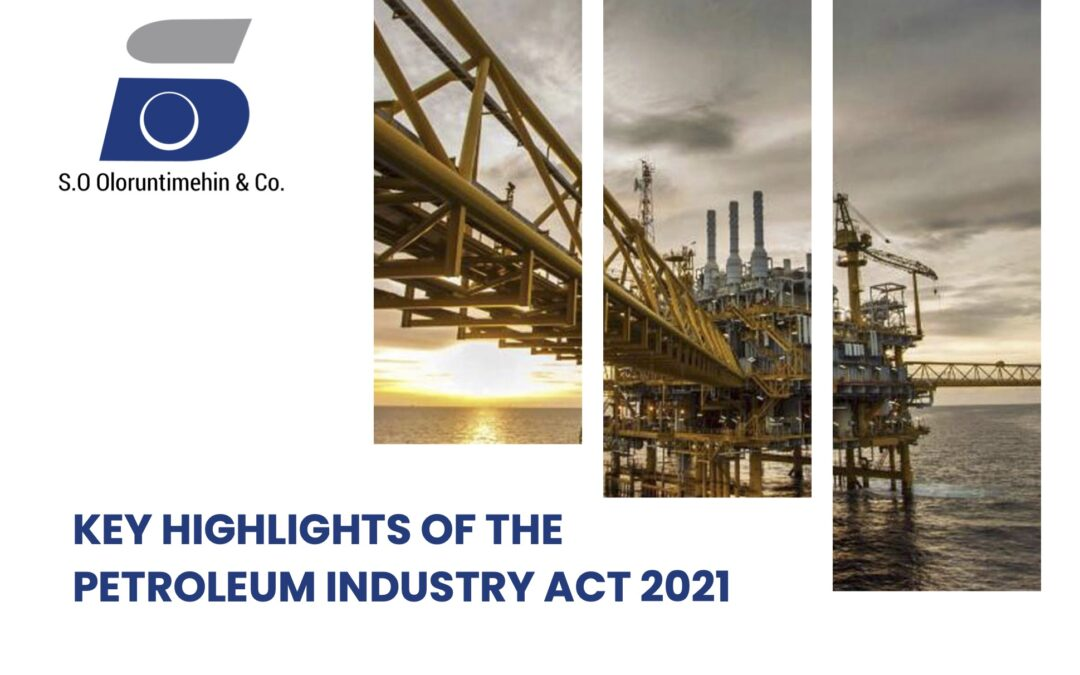 Key Highlights of the Petroleum Industry Act 2021